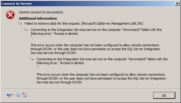 Blog MsSQL: Access Denied to SSIS server   DCOM permissions